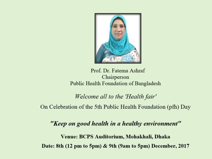 Welcome Message From the Chairman Of Public Health Foundation for PHF Health Fair- 2017